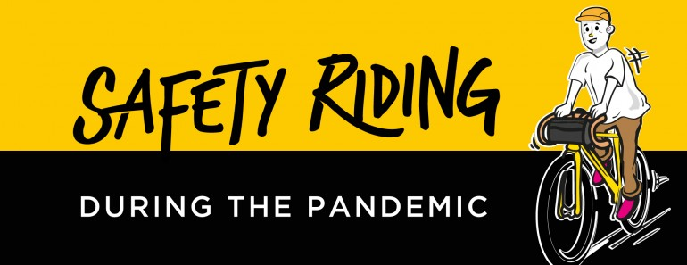 Dos and Don'ts of Cycling During the Covid-19 Pandemic